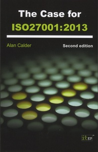 Alan Calder - The Case for the ISO27001:2013.