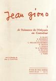 Alan Clayton - Jean Giono - Tome 1, De Naissance de l'Odyssée au Contadour.