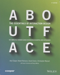 Alan Cooper et Robert Reimann - About Face - The Essentials of Interaction Design.