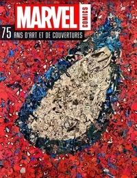 Alan Cowsill - Marvel Comics, 75 ans d'art et de couvertures - Avec deux reproductions de couvertures prêtes à être encadrées.