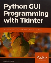 Python GUI Programming with Tkinter - Develop responsive and powerful GUI applications with Tkinter.pdf