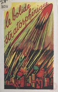 Alan Darmor - Le bolide stratosphérique.