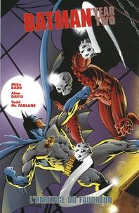 Alan Davis et Todd McFarlane - Batman : Year Two  : L'héritage du faucheur.