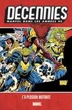Alan Davis et Larry Hama - Décennies : Marvel dans les années 90 - L'X-plosion mutante.