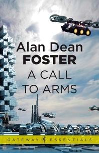 Alan Dean Foster - A Call to Arms - 1.