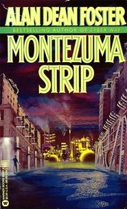 Alan Dean Foster - Montezuma Strip.