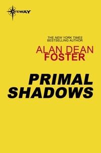 Alan Dean Foster - Primal Shadows.