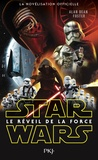 Alan Dean Foster - Star Wars  : Le réveil de la force.