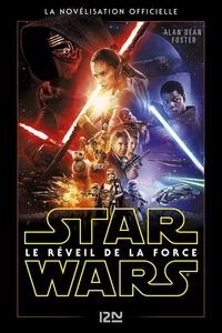 Alan Dean Foster - Star Wars, Le réveil de la force.