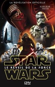 Alan Dean Foster - Star Wars  : Le Réveil de la Force.