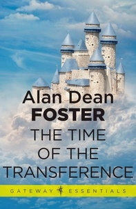 Alan Dean Foster - The Time of the Transference.
