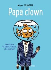Alan Durant - Papa Clown.