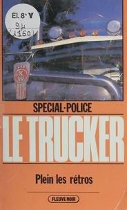 Alan Floor - Spécial-police : Le Trucker (2) - Plein les rétros.