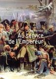 Alan Forrest - Au service de l'Empereur.