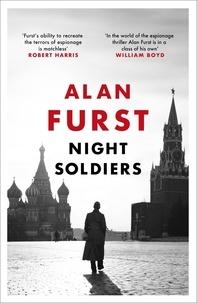 Alan Furst - Night Soldiers.