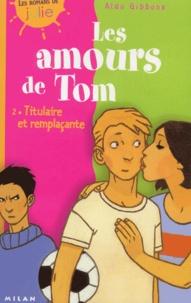 Les amours de Tom Tome 2 : Titulaire et remplaçante.pdf