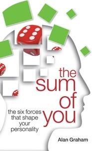 Alan Graham - The Sum of You: Teach Yourself.