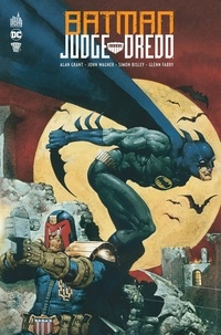 Alan Grant et John Wagner - Batman/Judge Dredd.
