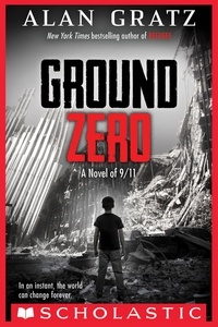 Alan Gratz - Ground Zero.