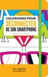 Alan Guilloux - Cahier de coloriages pour déconnecter de son smartphone.