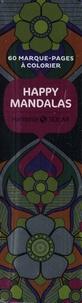 Alan Guilloux - Happy mandalas - 60 marque-pages à colorier.