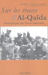 Alan H et Adam R - Sur les traces d'Al-Qaïda.