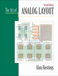 Alan Hastings - The Art of Analog Layout. - 2nd Edition.