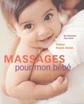 Alan Heath et Nicki Bainbridge - Massages pour mon bébé.