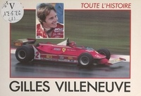 Alan Henry et Antoine Prunet - Gilles Villeneuve.