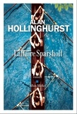 Alan Hollinghurst - L'affaire Sparsholt.