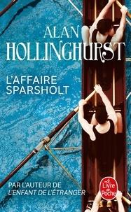 Alan Hollinghurst - L'affaire Sparsholt.