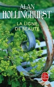 Alan Hollinghurst - La Ligne de beauté.