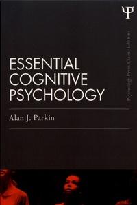 Alan J. Parkin - Essential Cognitive Psychology.