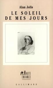 Alan Jolis - Le soleil de mes jours - Récit.
