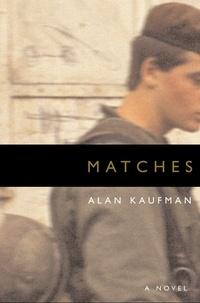 Alan Kaufman - Matches.