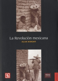 Alan Knight - La Revolucion mexicana.