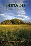 Alan Lane - Dunadd - An Early Dalriadic Capital.