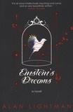 Alan Lightman - Einstein's Dreams.