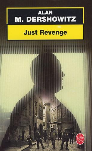 Alan-M Dershowitz - Just Revenge.