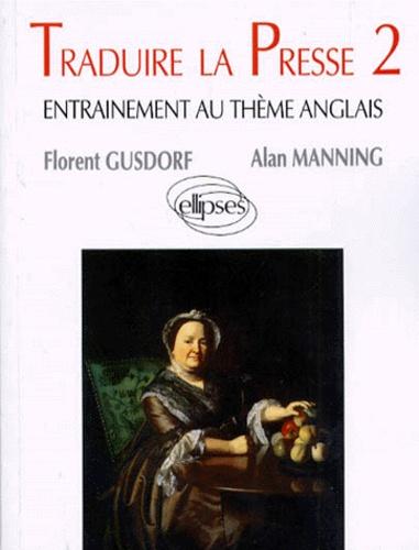 Alan Manning et Florent Gusdorf - .