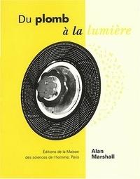 Alan Marshall - Du plomb à la lumière - La Lumitype-Photon et la naissance des industries graphiques modernes.