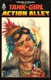 Alan Martin et Brett Parson - Tank Girl  : Action Alley.