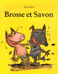 Alan Mets - Brosse et Savon.