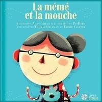 Alan Mills et  PisHier - La mémé et la mouche. 1 CD audio