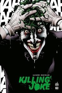 Alan Moore et Brian Bolland - Batman - Killing Joke.