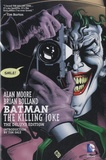 Alan Moore et Brian Bolland - Batman  : The Killing Joke.