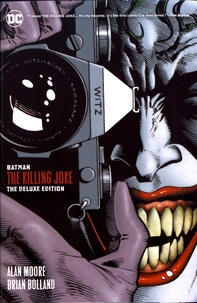 Alan Moore et Brian Bolland - Batman  : The Killing Joke.