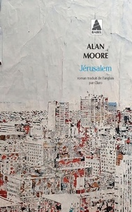 Téléchargez le forum des livres epub Jérusalem par Alan Moore in French MOBI 9782330119928