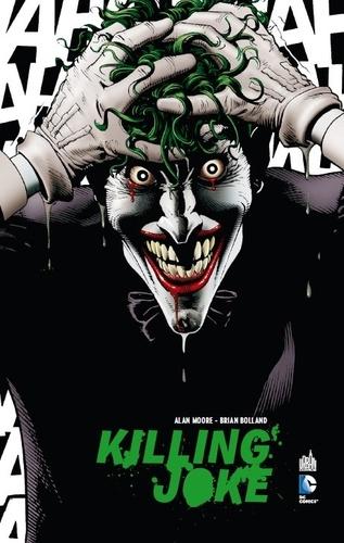 Alan Moore et Brian Bolland - Killing Joke.
