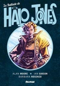 Alan Moore et Ian Gibson - La ballade de Halo Jones.